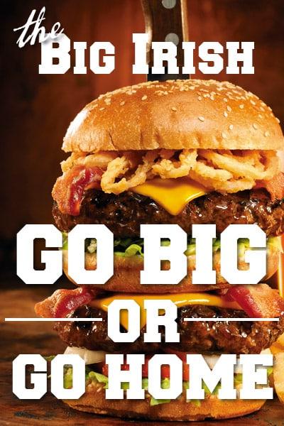 The Big Irish | Bennigans Burgers